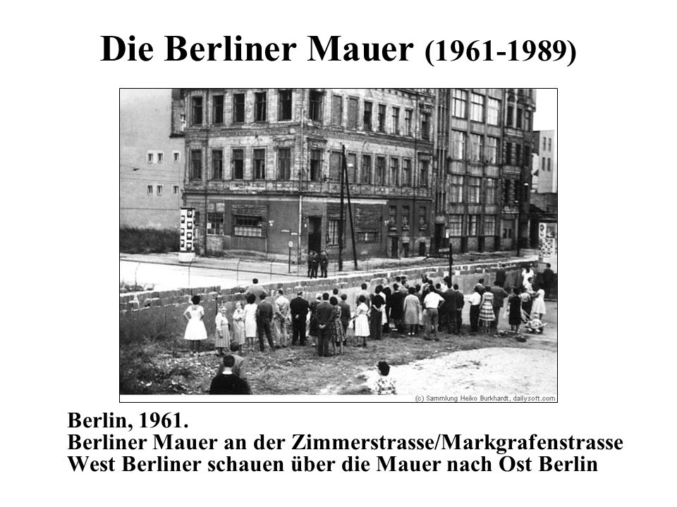 Die Berliner Mauer (1961-1989)