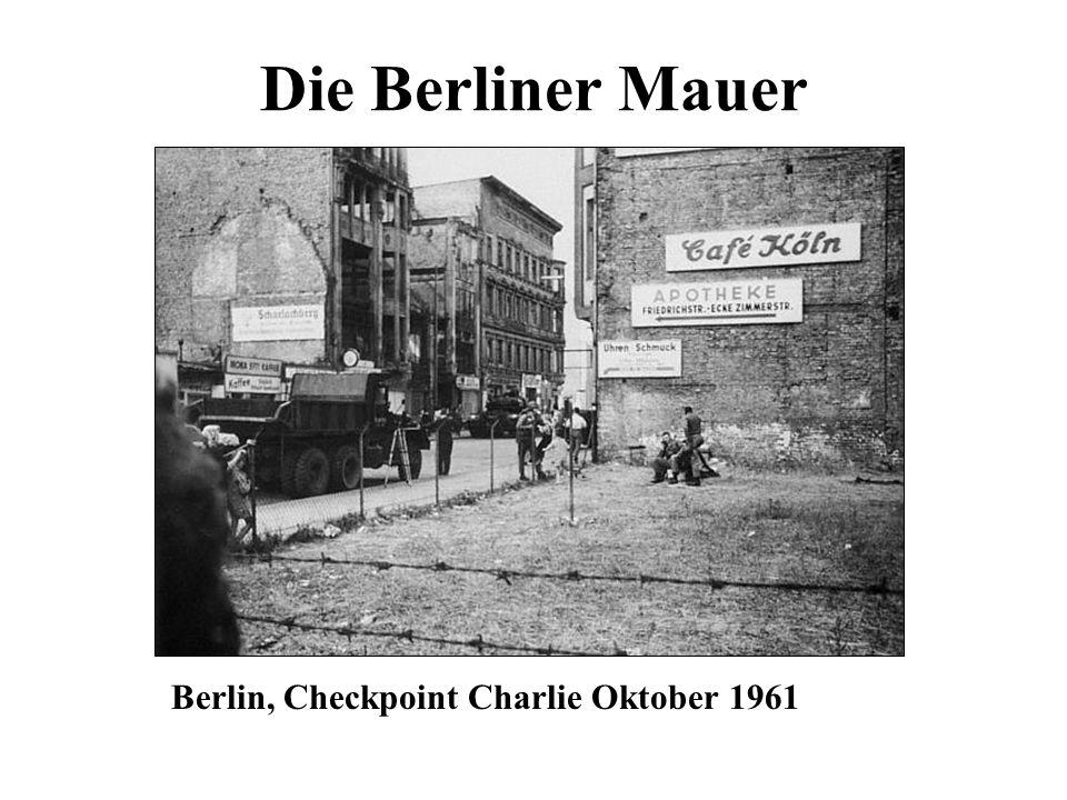 Die Berliner Mauer Berlin, Checkpoint Charlie Oktober 1961