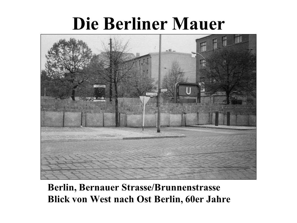 Die Berliner Mauer Berlin, Bernauer Strasse/Brunnenstrasse Blick von West nach Ost Berlin, 60er Jahre.