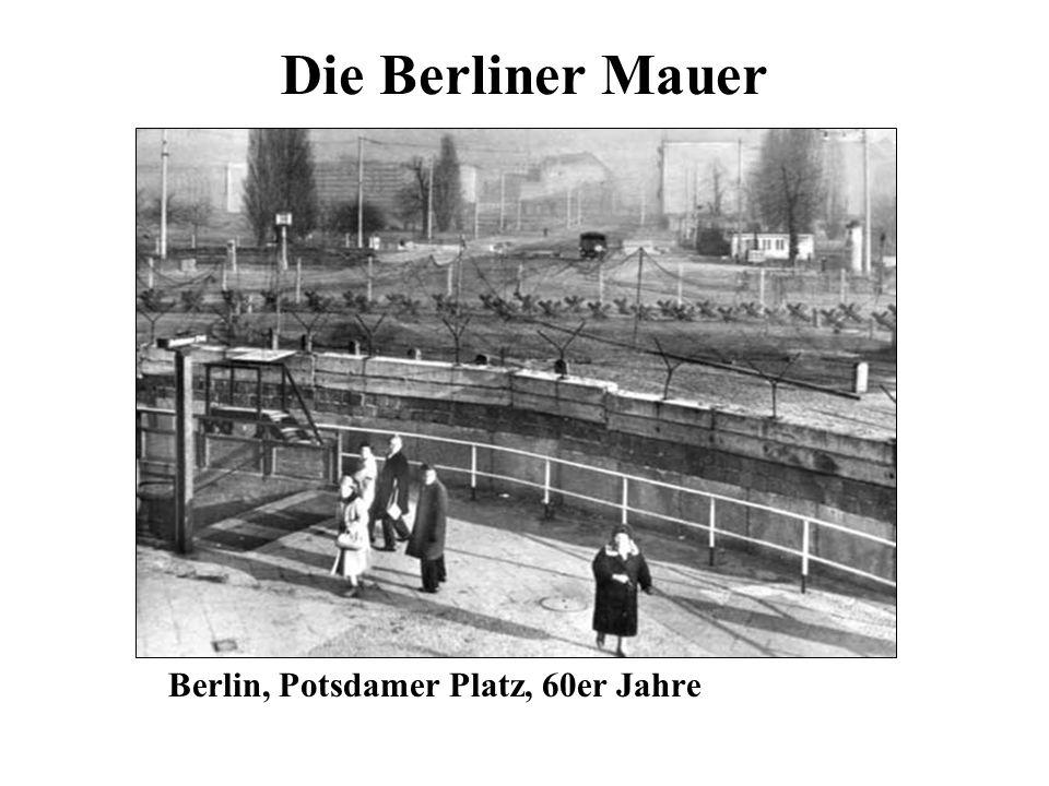 Die Berliner Mauer Berlin, Potsdamer Platz, 60er Jahre