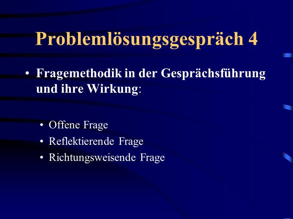 Problemlösungsgespräch 4
