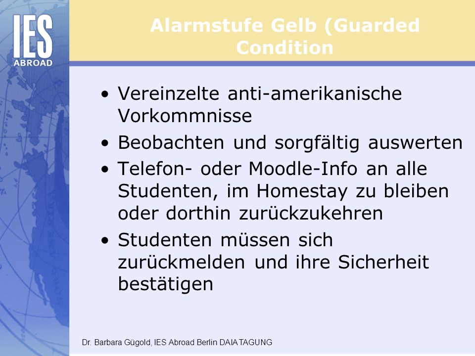 Alarmstufe Gelb (Guarded Condition
