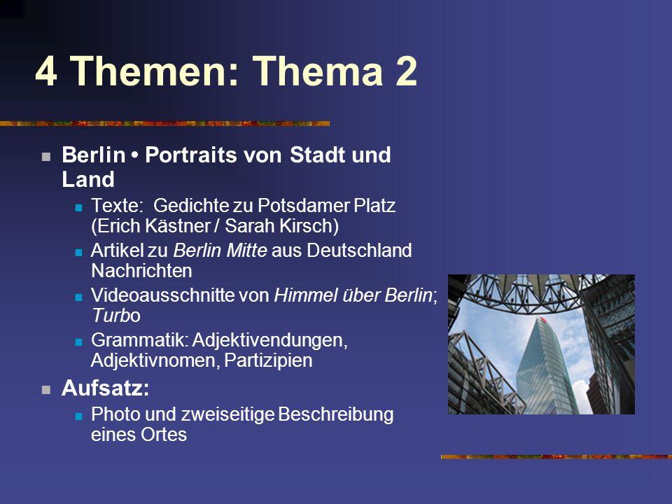 4 Themen: Thema 2 Berlin • Portraits von Stadt und Land Aufsatz:
