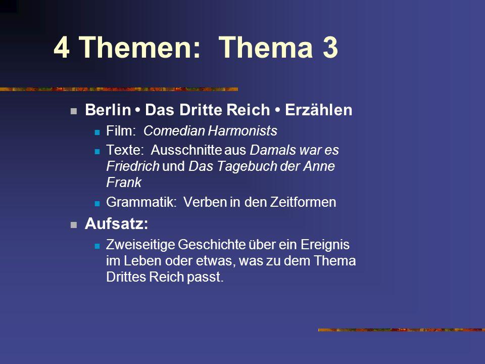 4 Themen: Thema 3 Berlin • Das Dritte Reich • Erzählen Aufsatz: