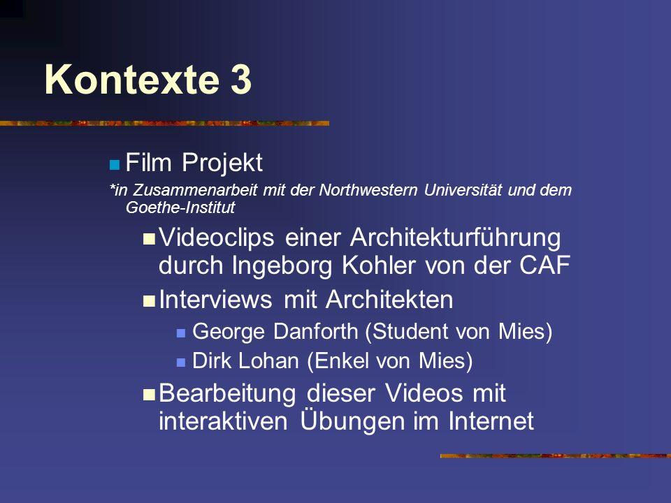 Kontexte 3 Film Projekt. *in Zusammenarbeit mit der Northwestern Universität und dem Goethe-Institut.