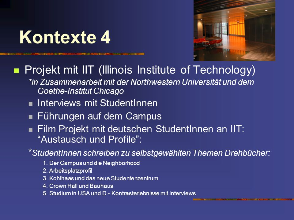 Kontexte 4 Projekt mit IIT (Illinois Institute of Technology)