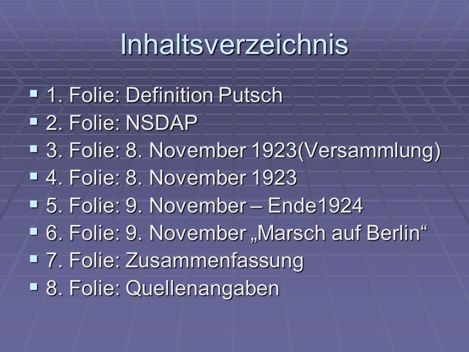 Inhaltsverzeichnis 1. Folie: Definition Putsch 2. Folie: NSDAP