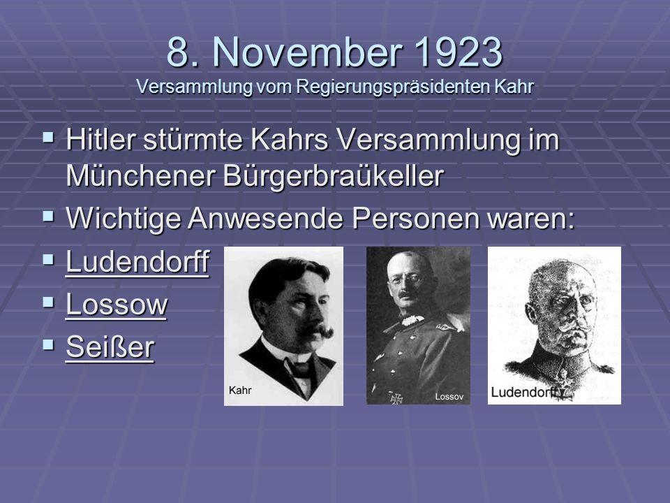 8. November 1923 Versammlung vom Regierungspräsidenten Kahr