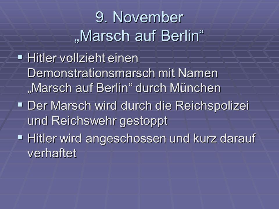 """9. November """"Marsch auf Berlin"""