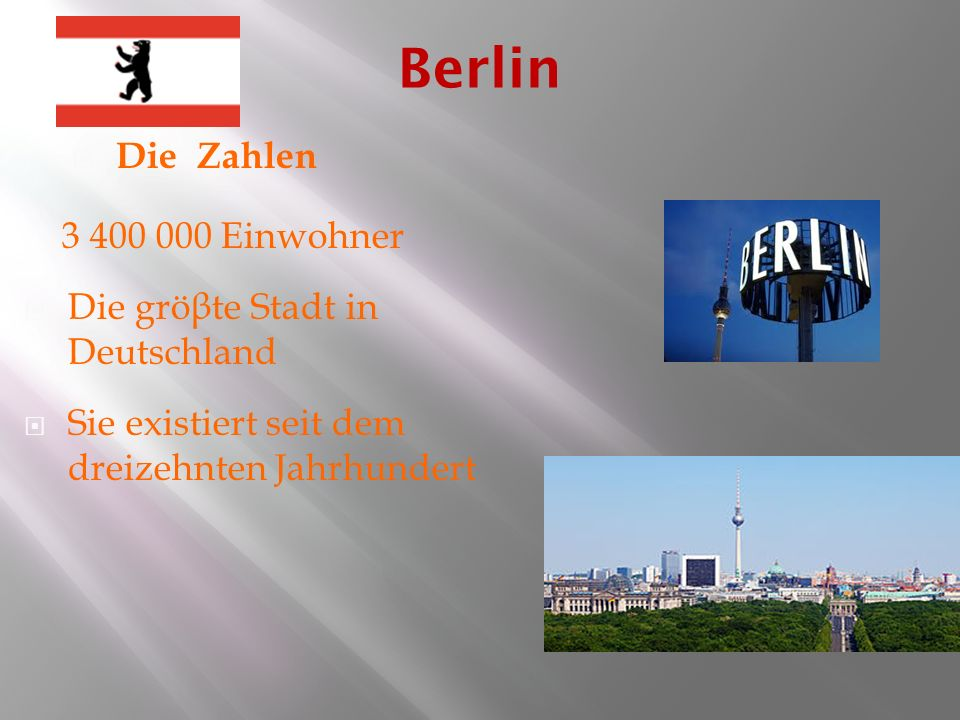 Berlin Die Zahlen 3 400 000 Einwohner Die gröβte Stadt in Deutschland