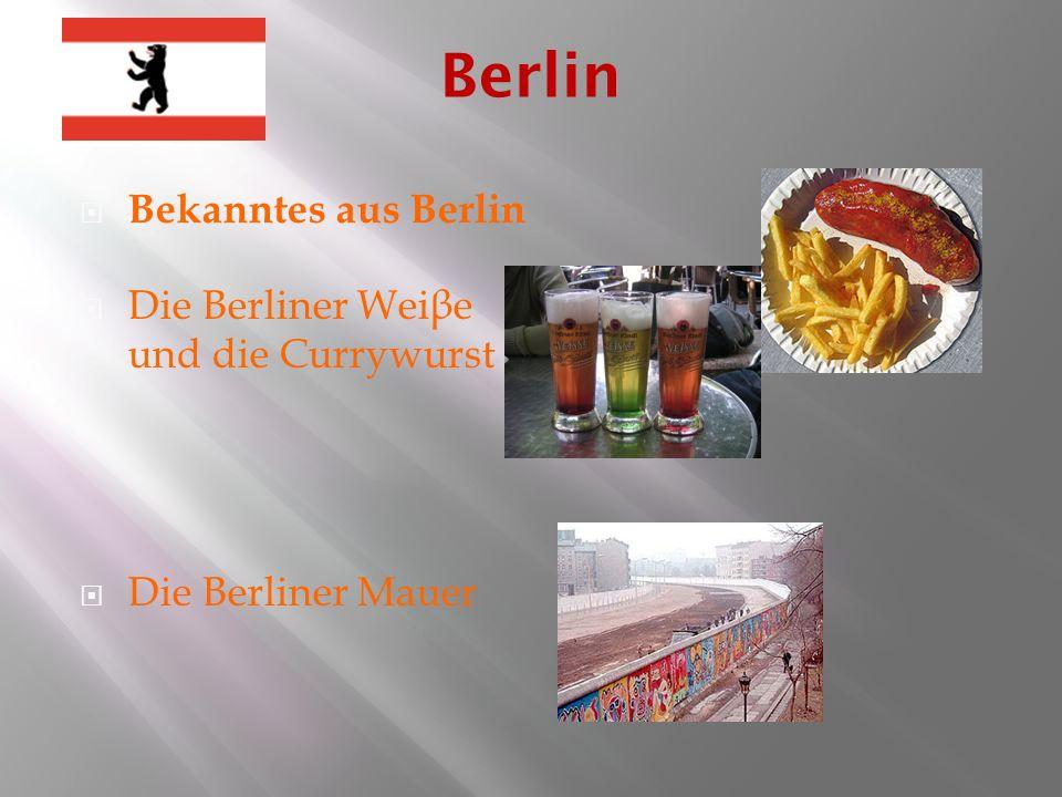 Berlin Bekanntes aus Berlin Die Berliner Weiβe und die Currywurst