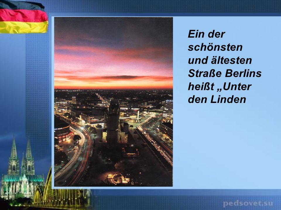 """Ein der schönsten und ältesten Straße Berlins heißt """"Unter den Linden"""