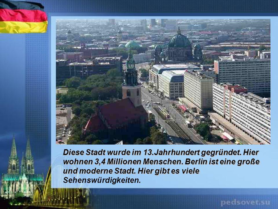 Diese Stadt wurde im 13. Jahrhundert gegründet