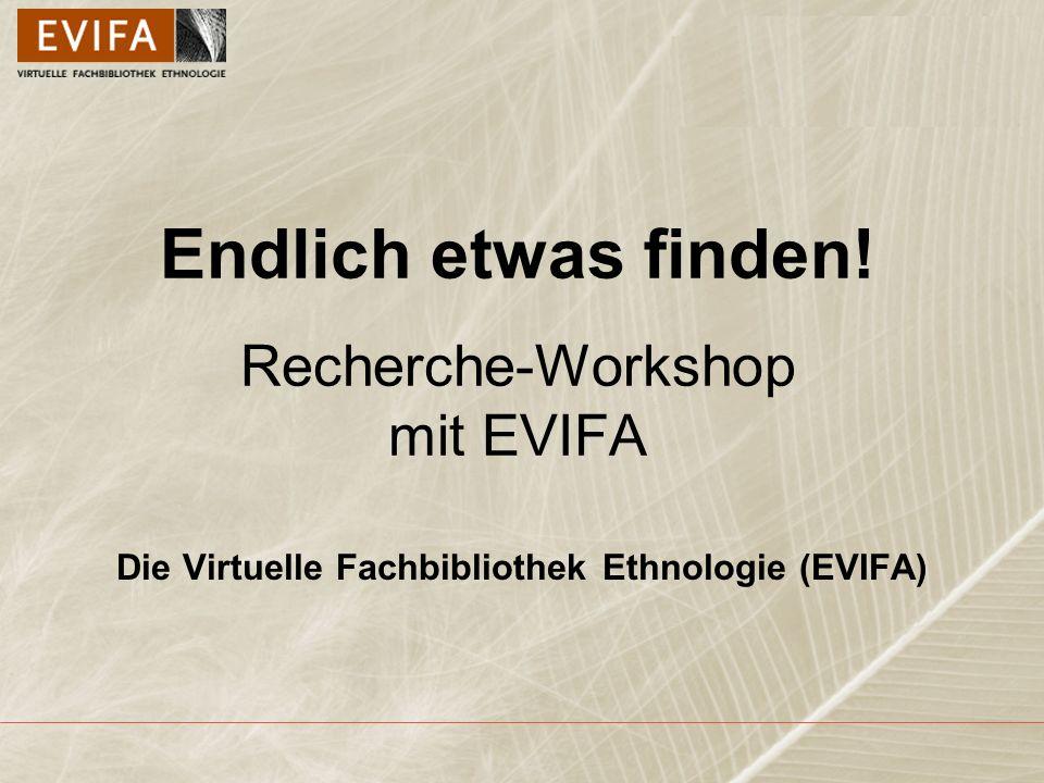 Endlich etwas finden! Recherche-Workshop mit EVIFA