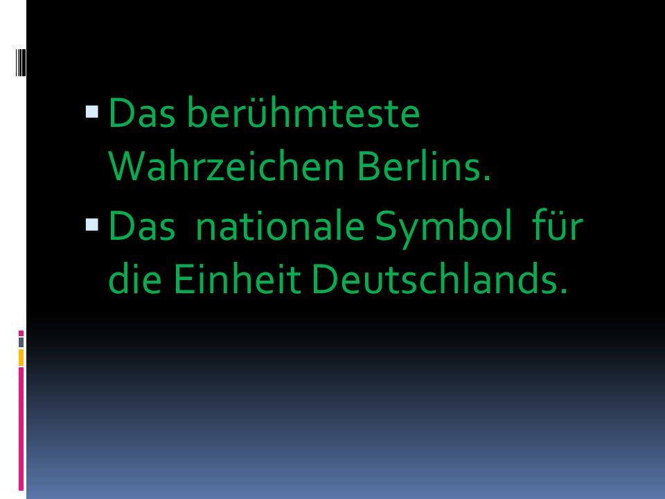Das berühmteste Wahrzeichen Berlins.