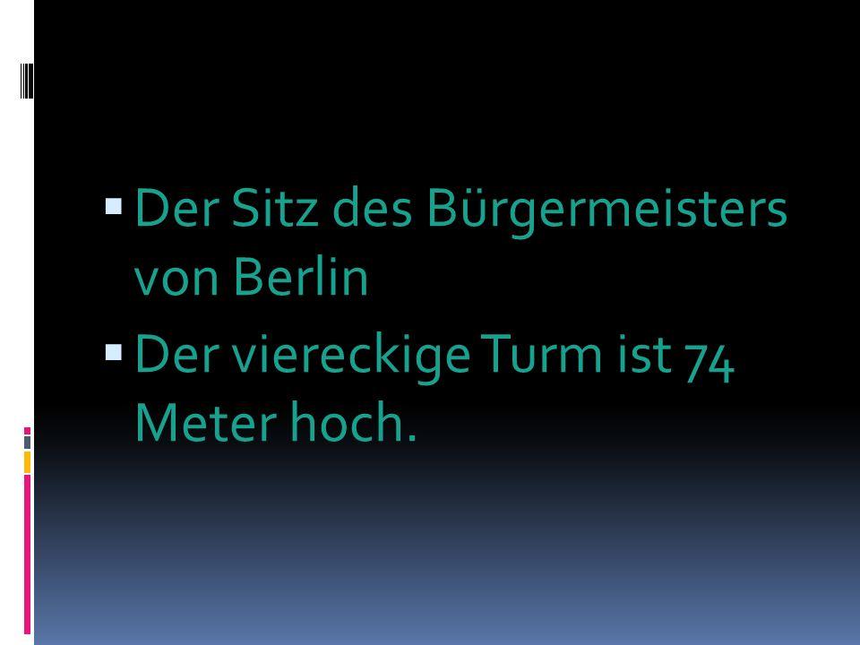 Der Sitz des Bürgermeisters von Berlin