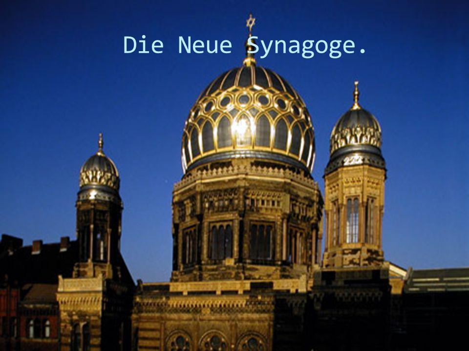 Die Neue Synagoge.