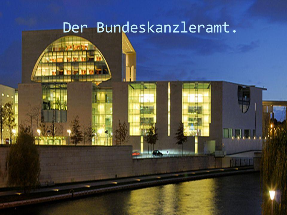 Der Bundeskanzleramt.