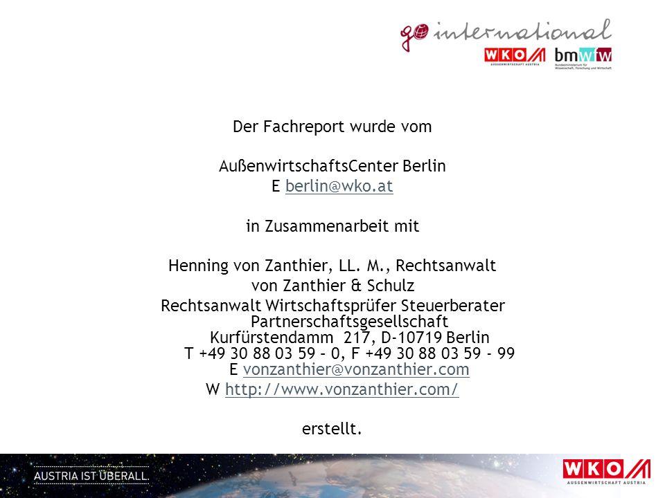 Der Fachreport wurde vom AußenwirtschaftsCenter Berlin E berlin@wko