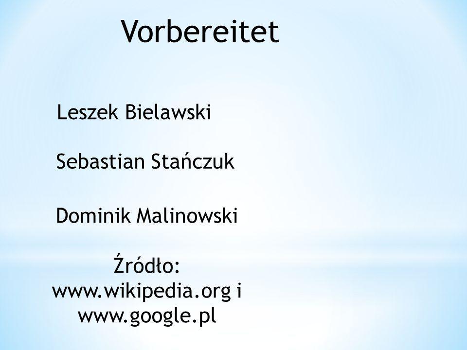 Źródło: www.wikipedia.org i www.google.pl