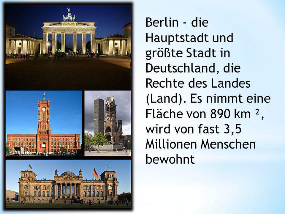Berlin - die Hauptstadt und größte Stadt in Deutschland, die Rechte des Landes (Land).