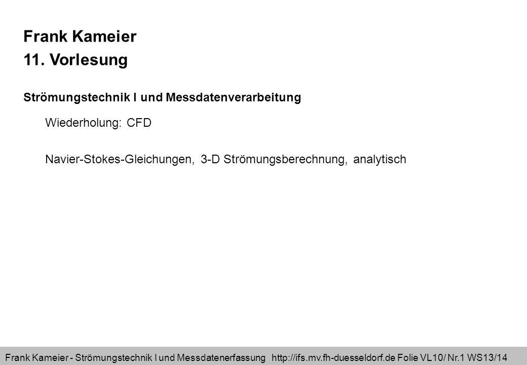 Frank Kameier 11. Vorlesung