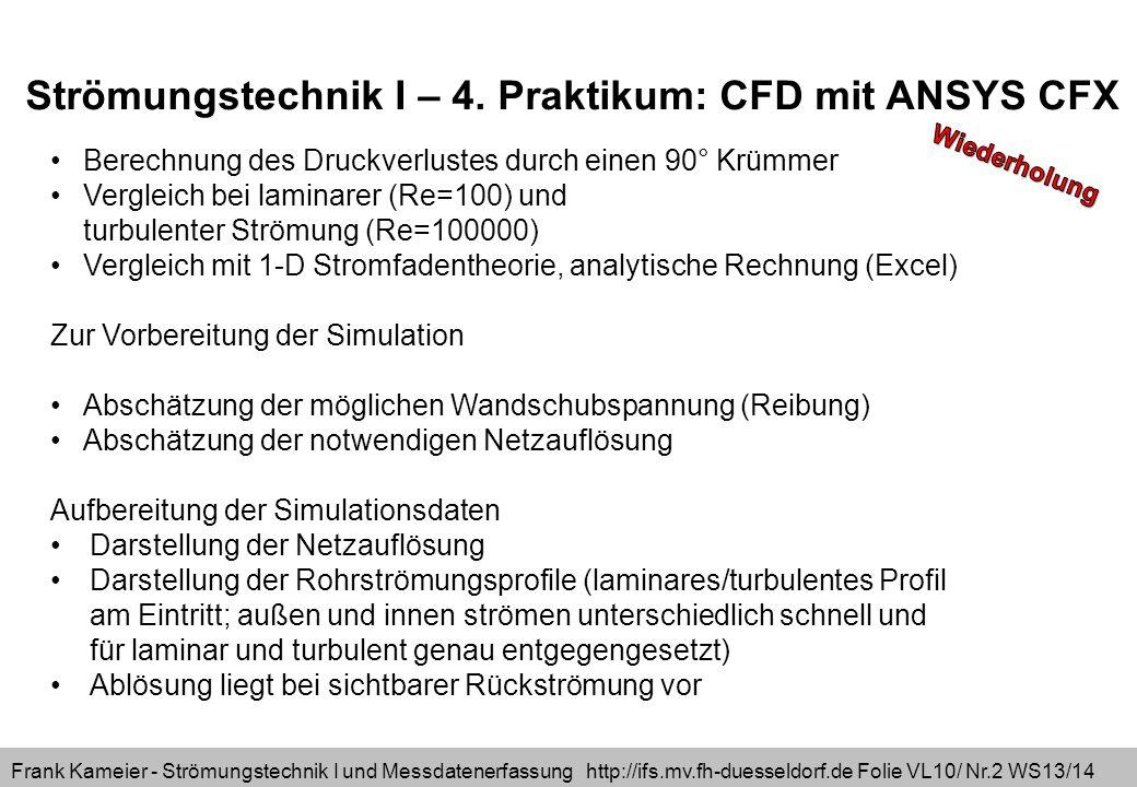 Strömungstechnik I – 4. Praktikum: CFD mit ANSYS CFX
