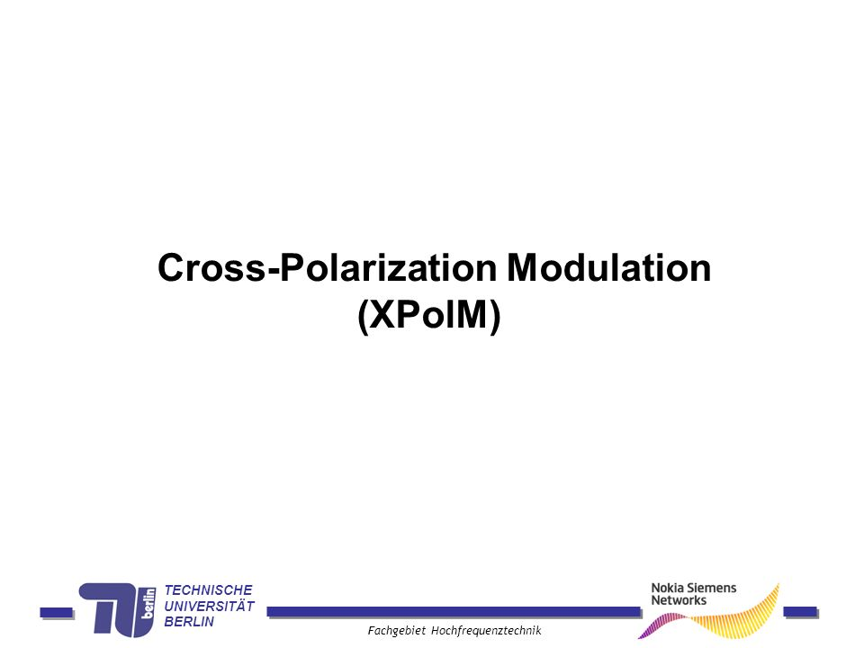 Cross-Polarization Modulation (XPolM)