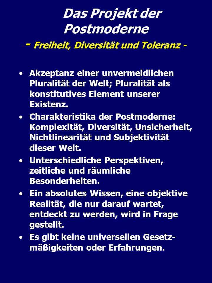 Das Projekt der Postmoderne - Freiheit, Diversität und Toleranz -