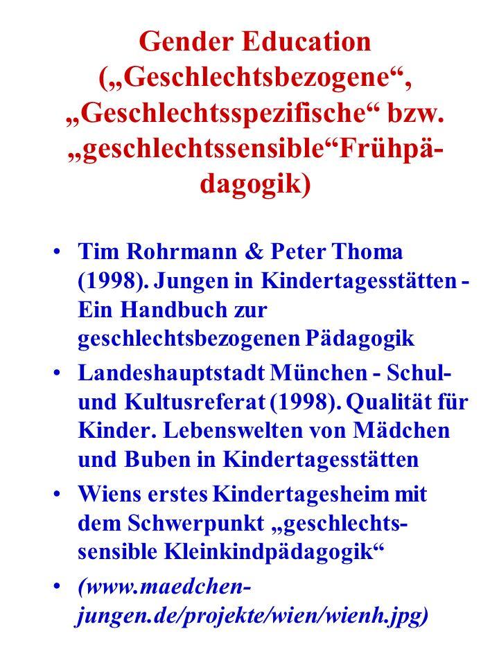 "Gender Education (""Geschlechtsbezogene , ""Geschlechtsspezifische bzw"