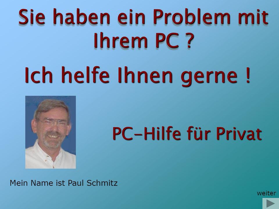 Sie haben ein Problem mit Ihrem PC