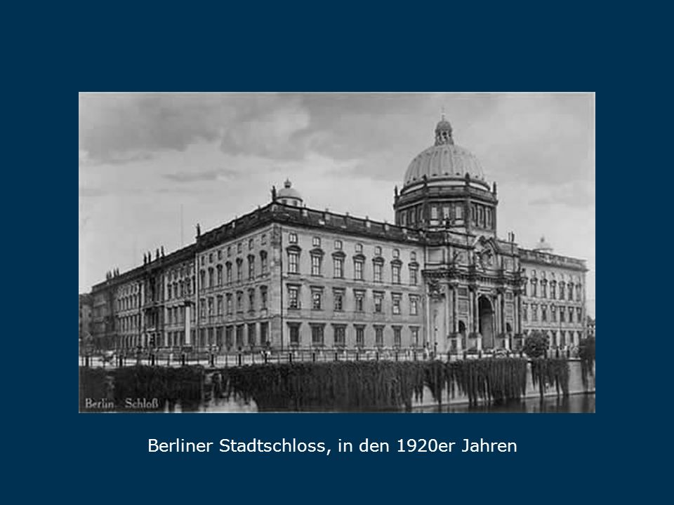 Stadtschloss Berliner Stadtschloss, in den 1920er Jahren