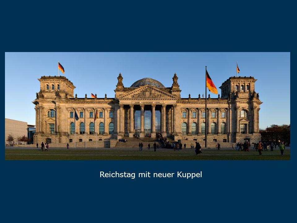 Reichstag Reichstag mit neuer Kuppel