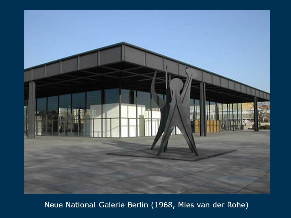 National-Galerie Neue National-Galerie Berlin (1968, Mies van der Rohe)