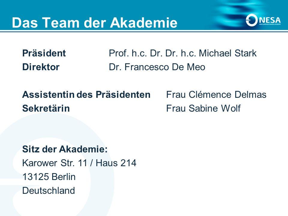 Das Team der Akademie Präsident Prof. h.c. Dr. Dr. h.c. Michael Stark