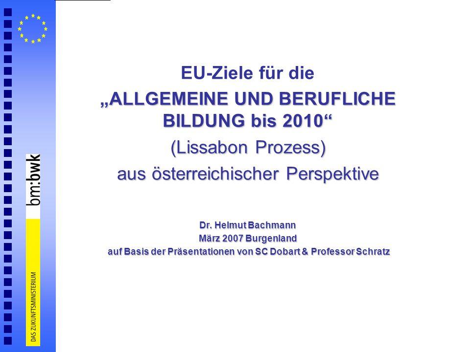 """EU-Ziele für die """"ALLGEMEINE UND BERUFLICHE BILDUNG bis 2010"""
