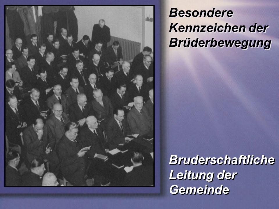 Besondere Kennzeichen der Brüderbewegung