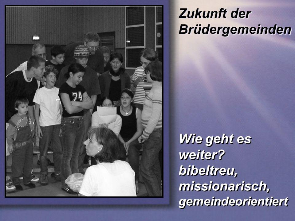 Zukunft der Brüdergemeinden