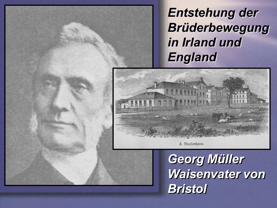 Entstehung der Brüderbewegung in Irland und England