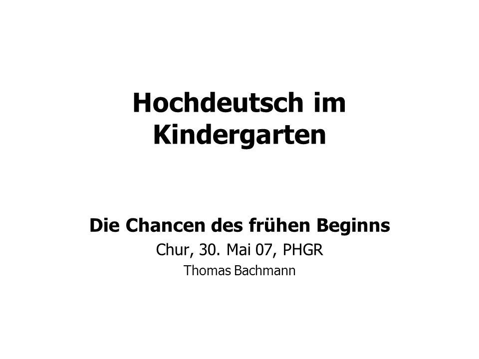 Hochdeutsch im Kindergarten