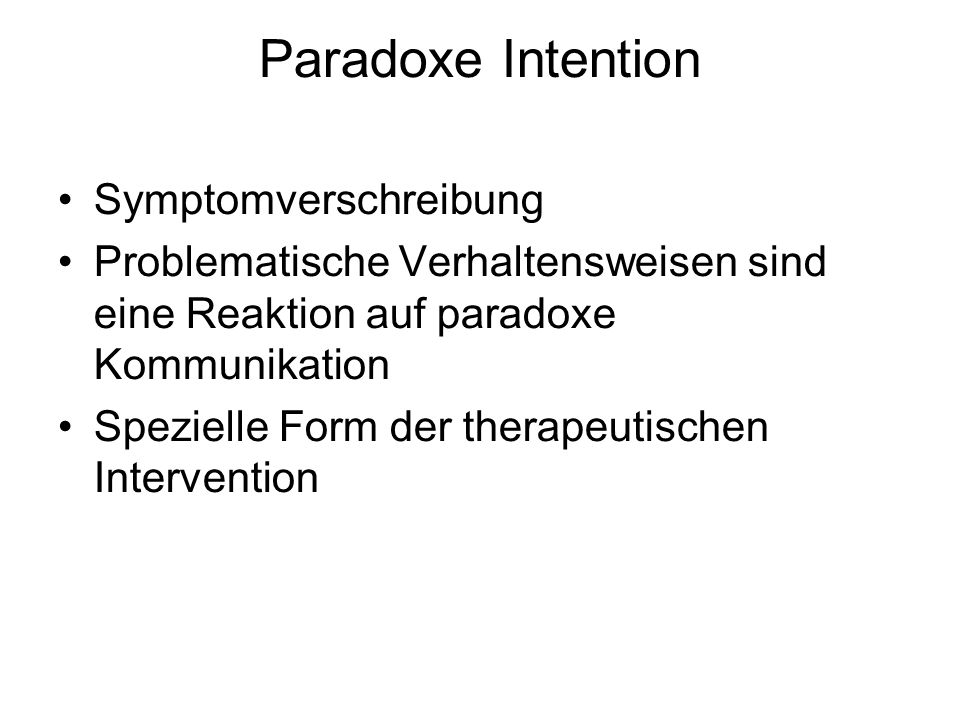 Paradoxe Intention Symptomverschreibung
