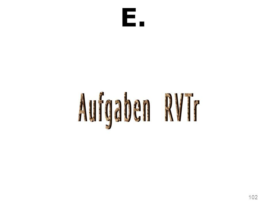 E. Aufgaben RVTr 102