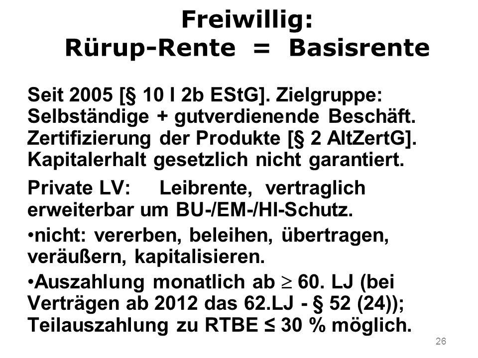 Freiwillig: Rürup-Rente = Basisrente