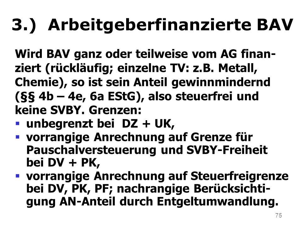3.) Arbeitgeberfinanzierte BAV