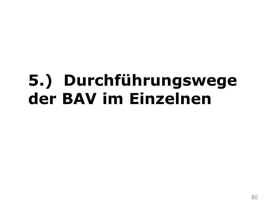 5.) Durchführungswege der BAV im Einzelnen
