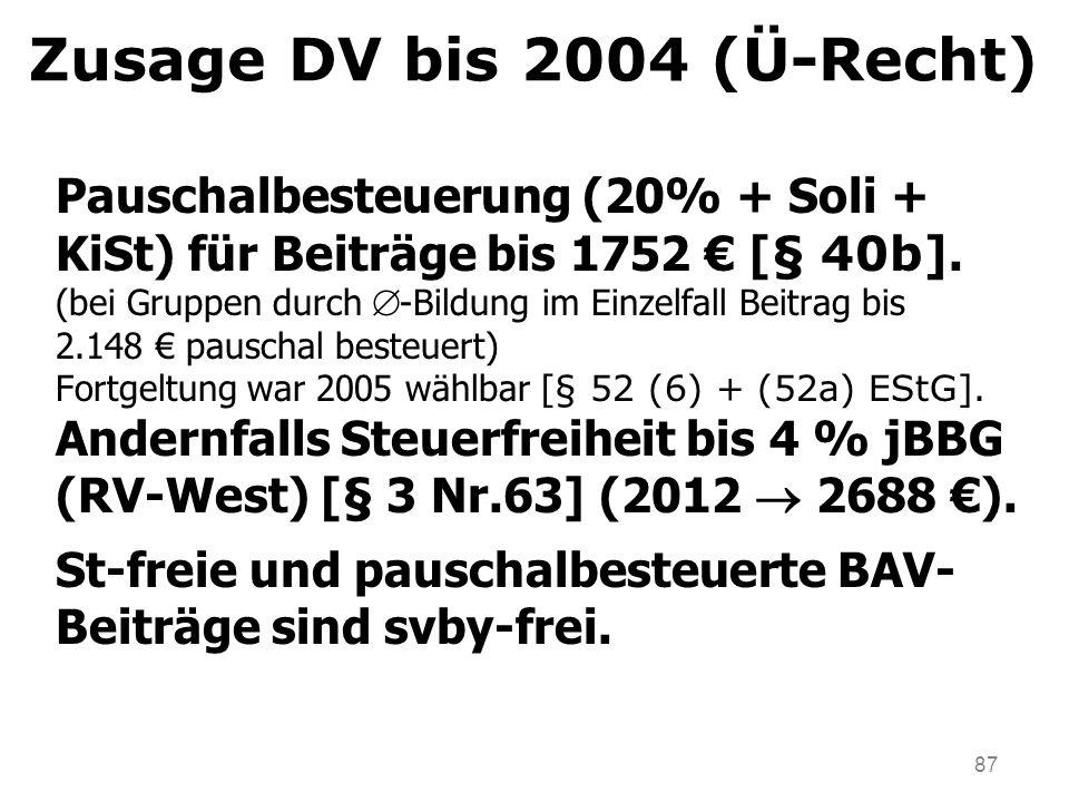 Zusage DV bis 2004 (Ü-Recht)