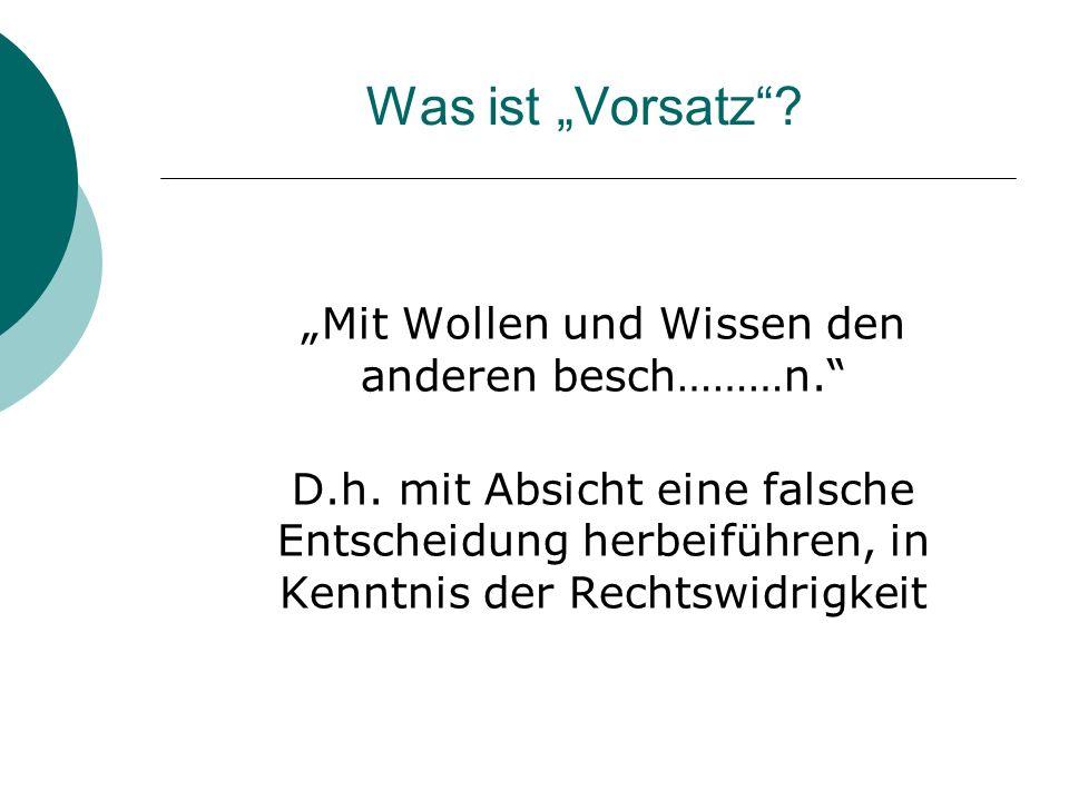"""""""Mit Wollen und Wissen den anderen besch………n."""