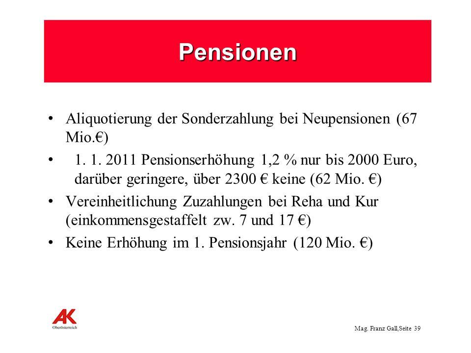Pensionen Aliquotierung der Sonderzahlung bei Neupensionen (67 Mio.€)