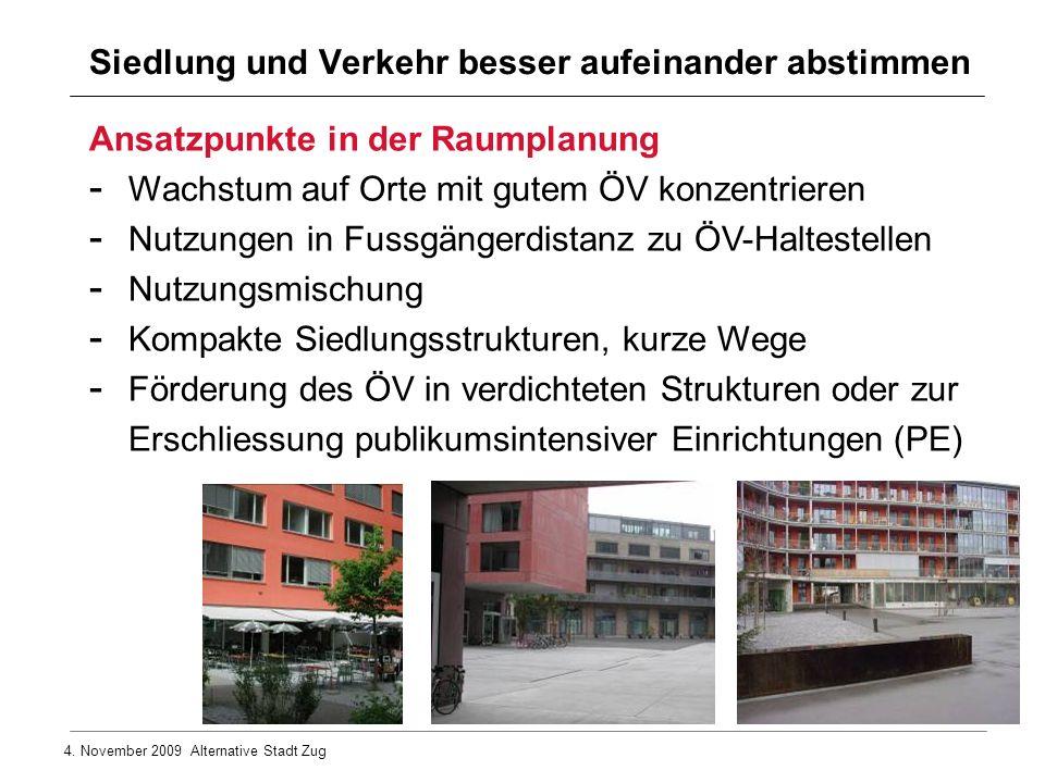 Siedlung und Verkehr besser aufeinander abstimmen