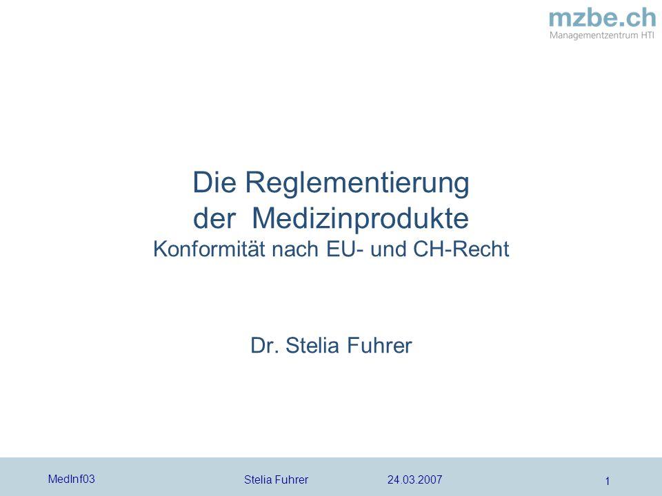 Die Reglementierung der Medizinprodukte Konformität nach EU- und CH-Recht Dr. Stelia Fuhrer